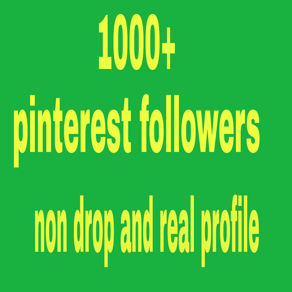 1000+ high quality pinterest followers non drop and r...