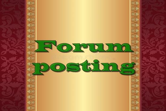I offer 10 high quality Forum posting