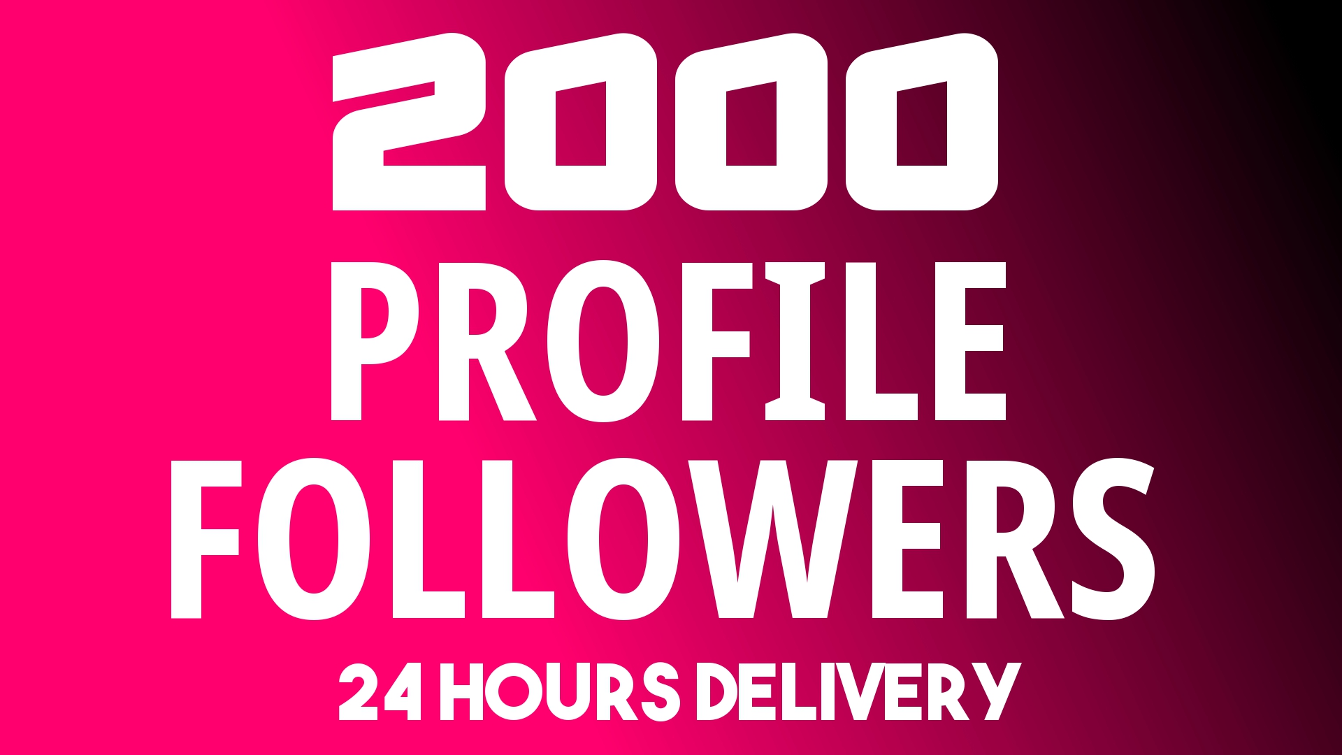 Add Fast 2000+ Profile Followers NON DROP AND High Qu...