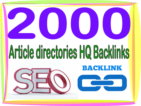 Get 2000 HQ PR Panda safe Contextual & Unique Article directories  Backlinks