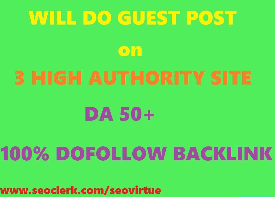 Guest post on 3 dofollow site DA50+