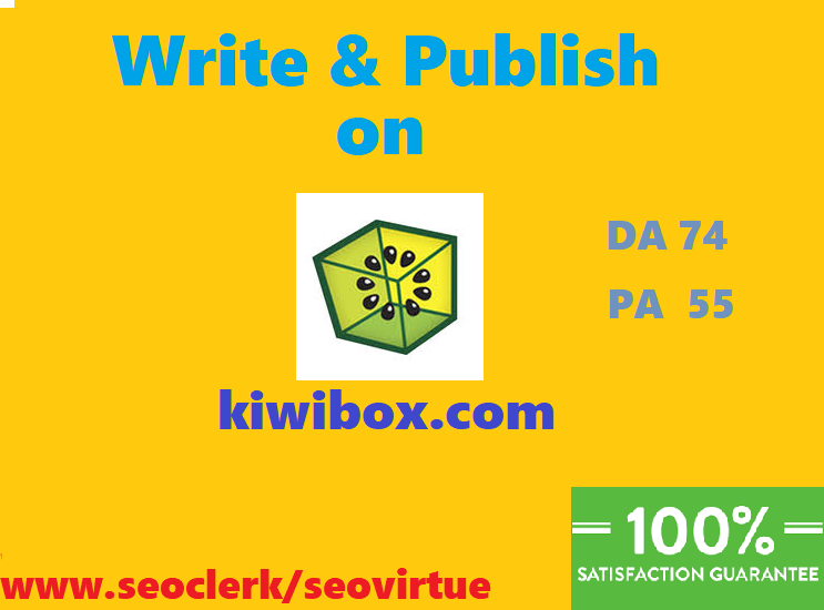 I can write & publish guest post on KIWIBOX.COM DA 74/PA 55