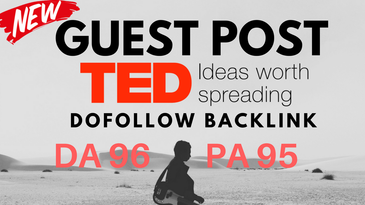 Publish A Dofolow Guest poost On TED. com DA 96 Only 3 Days Left