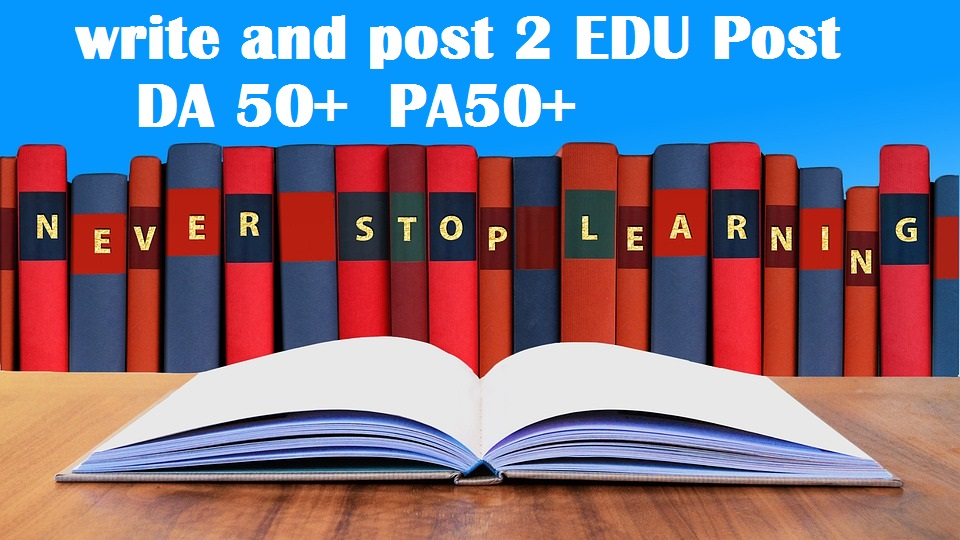 2x write and publish EDU guest posts DA 50+ with Dofollow links Limited Offer