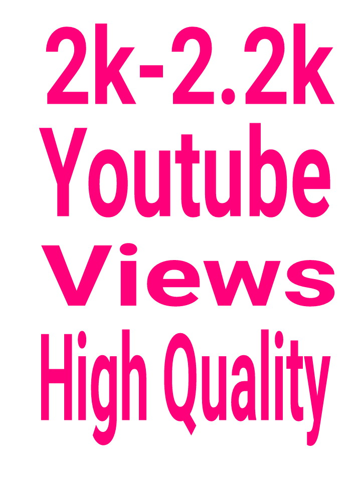 """2000-2200 High Quality You''tube Vie""""ws permanent and nondrop with lifetime guarantee fast delivery within 12-24hours"""