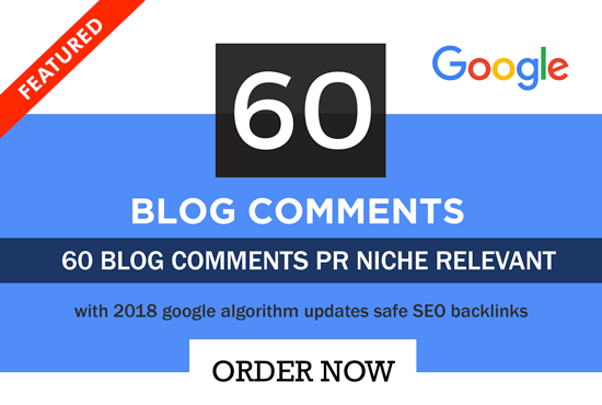 Provide 60 Niche Relevant Blog Comments low obl