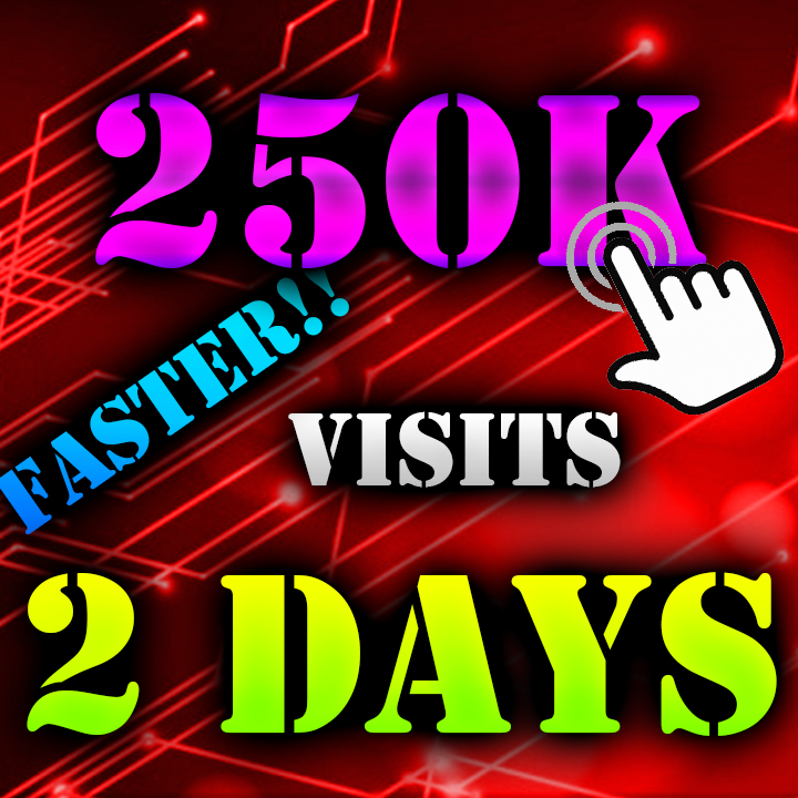 250K Visitors to your Website ON 2 DAYS