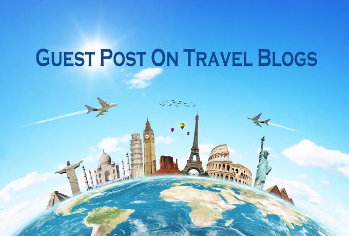 Write A Guest Post On Travel Niche Travelblog.org [DA 76]