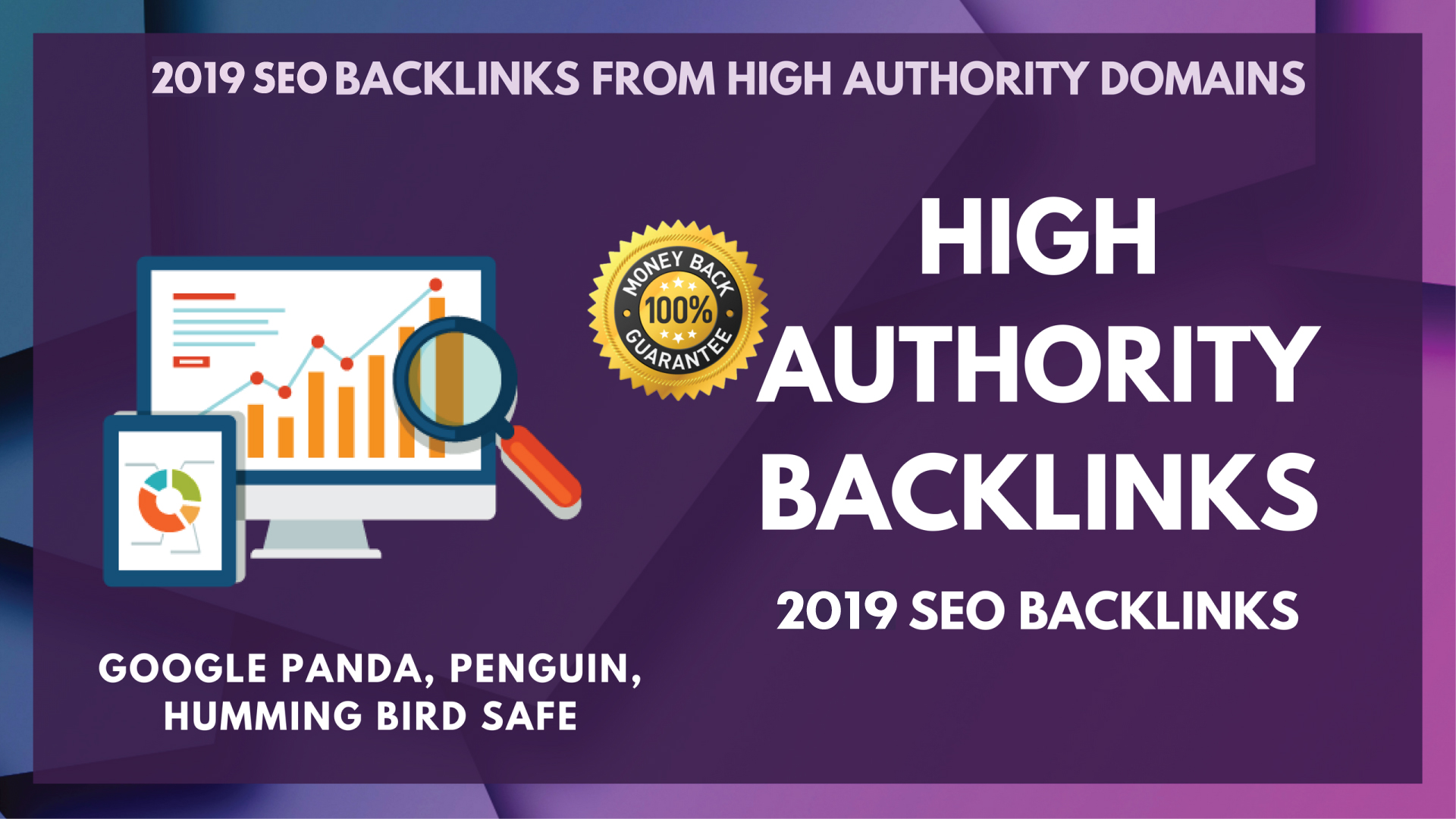 Build 72 High Authority Backlinks From Top New 2019 Sites