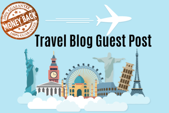 Write and Publish Guest Post On High Quality Travel Blog
