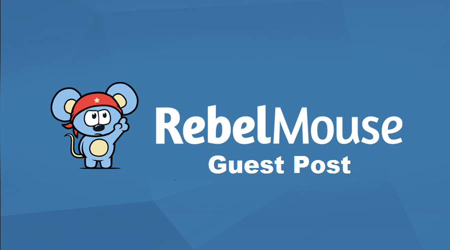 I Will Publish Guest Post On Rebelmouse With Permanen...