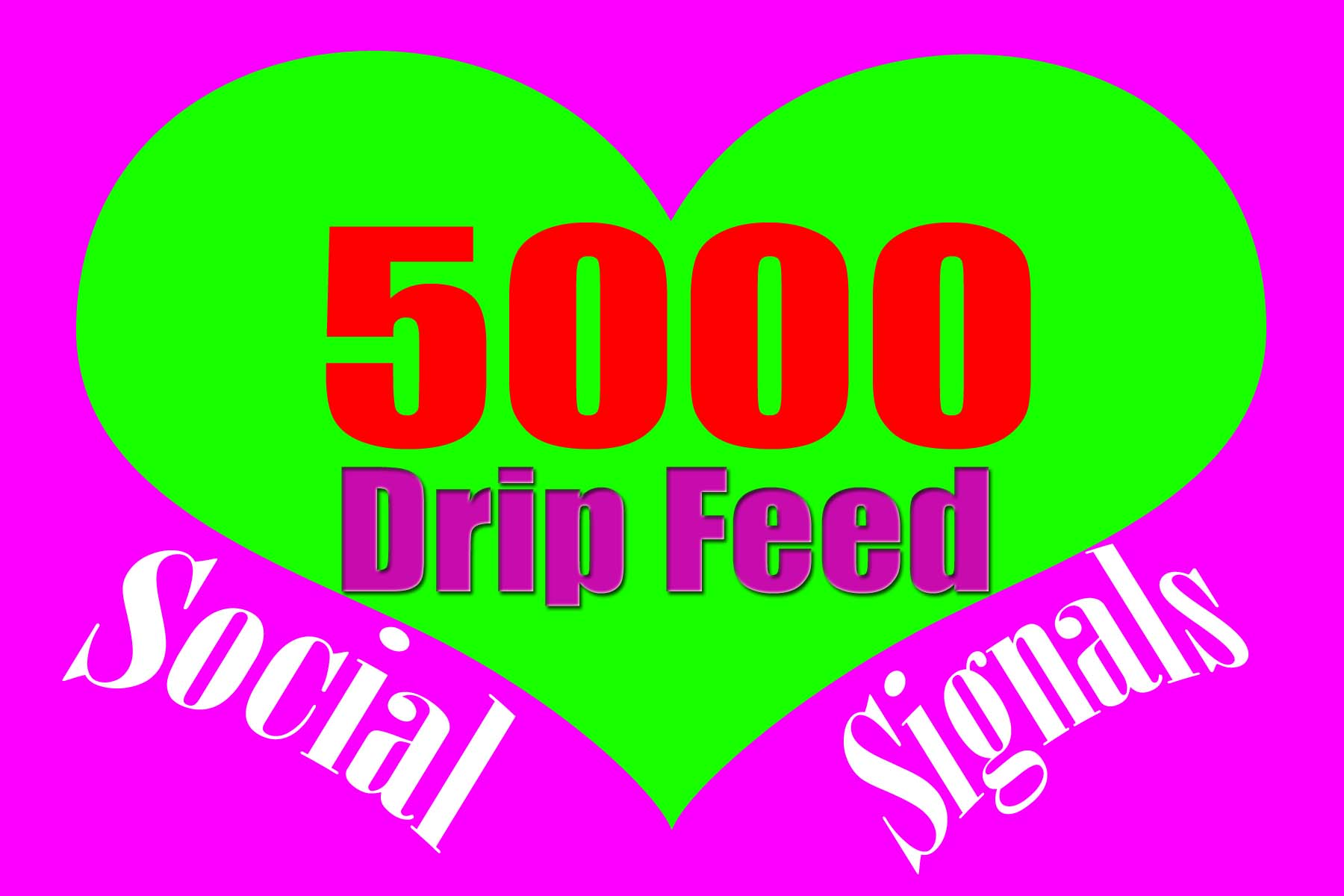 5000 High Powerful Permanent Social Signals