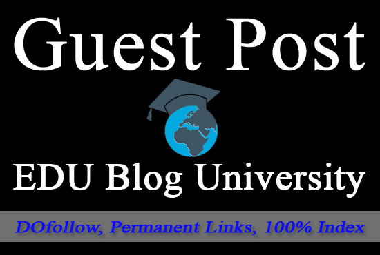 Guest Post on 3 different EDU blogs DOFOLLOW and Permanent
