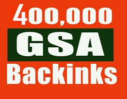 400,000 Gsa high-quality Backlinks For Fast Ranking