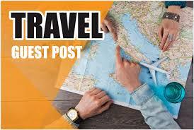 I Will Publish A Professional Quality Travel Blog Post