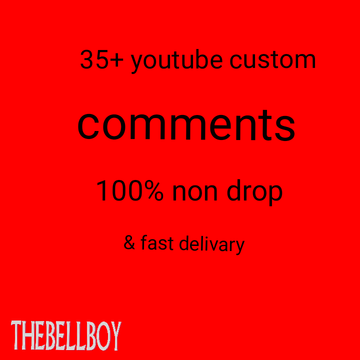 35+ YouTube Custom Comments 100% Non Drop