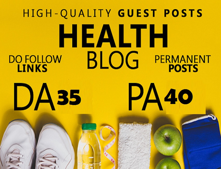 Live Guest Post On Da 35 Quality Health Blog