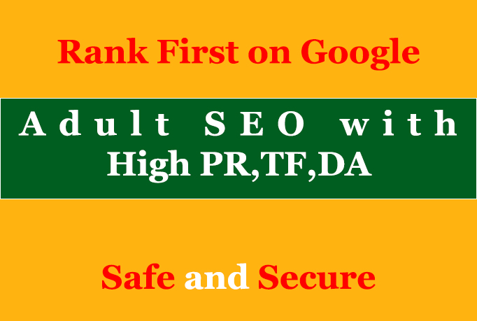 High PR DA adult seo backlinks with keyword related content