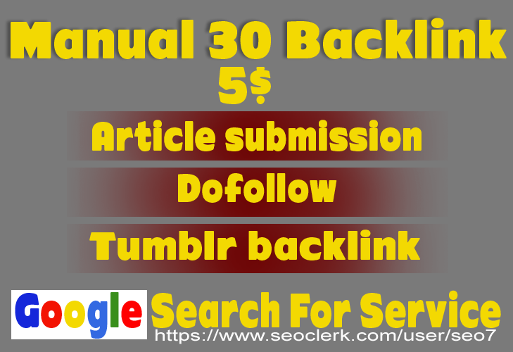 Manual 30 Article submission 30 Dofollow 50 tumblr Backlink