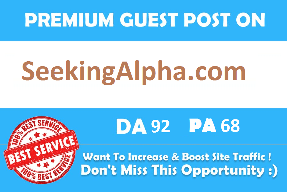 Publish A Guest Post On Seekingalpha