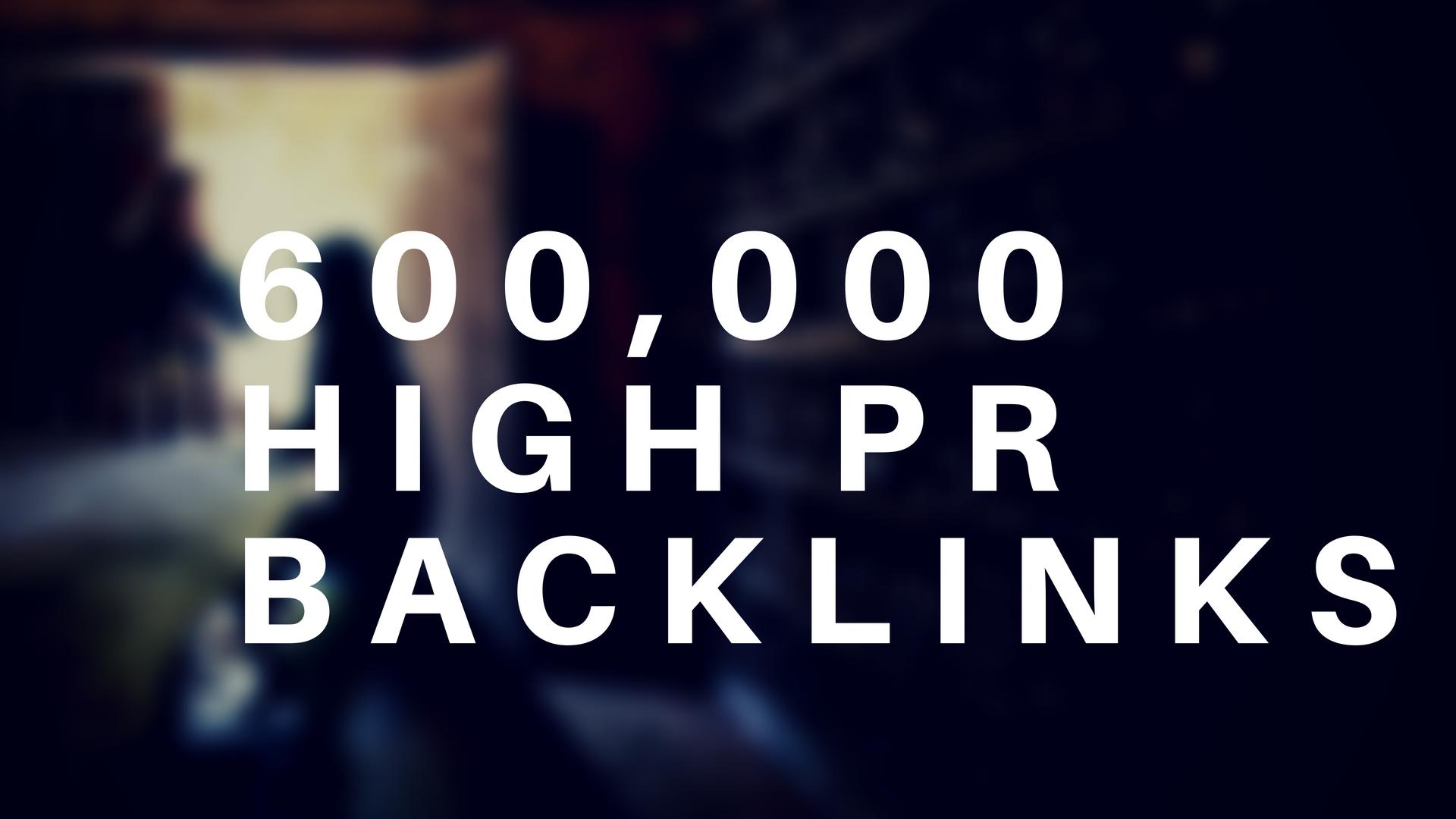 Provide 600k High Pr Seo Backlinks