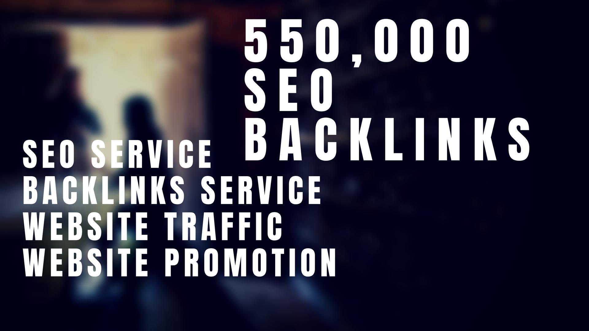 550,000 Seo Backlinks For Your Website