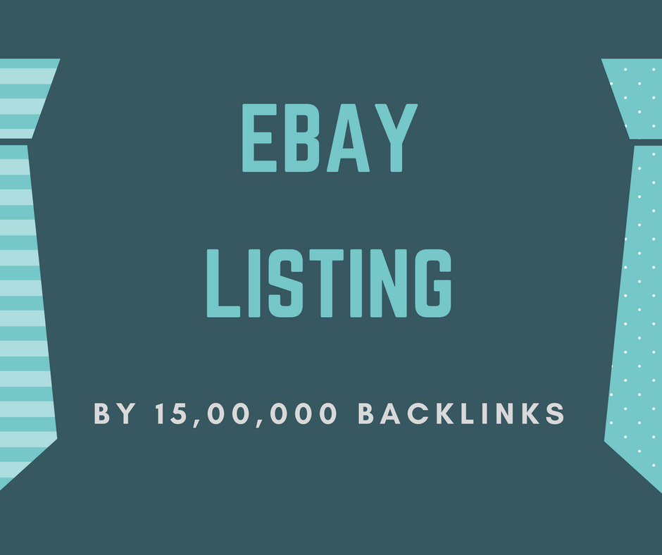 Ebay Listing By 15, 00,000 SEO Backlinks