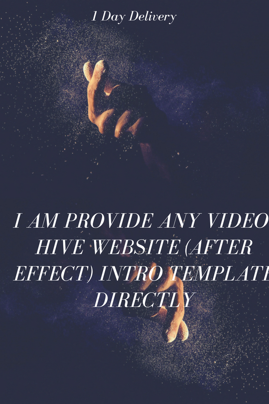 I am Provide any video-hive website after effect Intro Template Directly