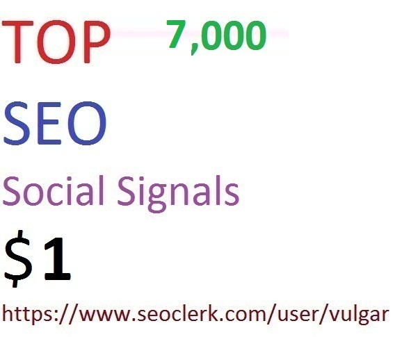 7,000 Social Signals From Top 5 Social Media Websites Increase Your SEO Ranking