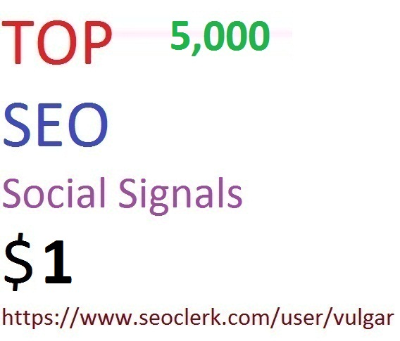 5,000 Social Signals From Top 5 Social Media Websites Increase Your SEO Ranking