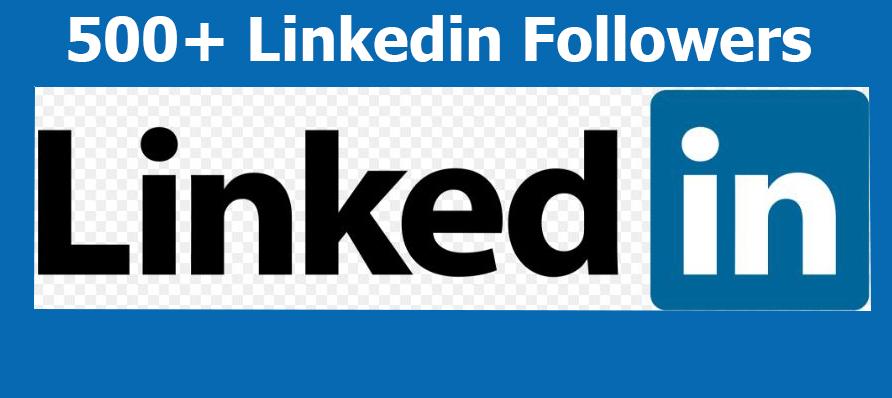 Buy 500+ HQ LinkedIn company or Profile Followers Or Social Media Custom Offer