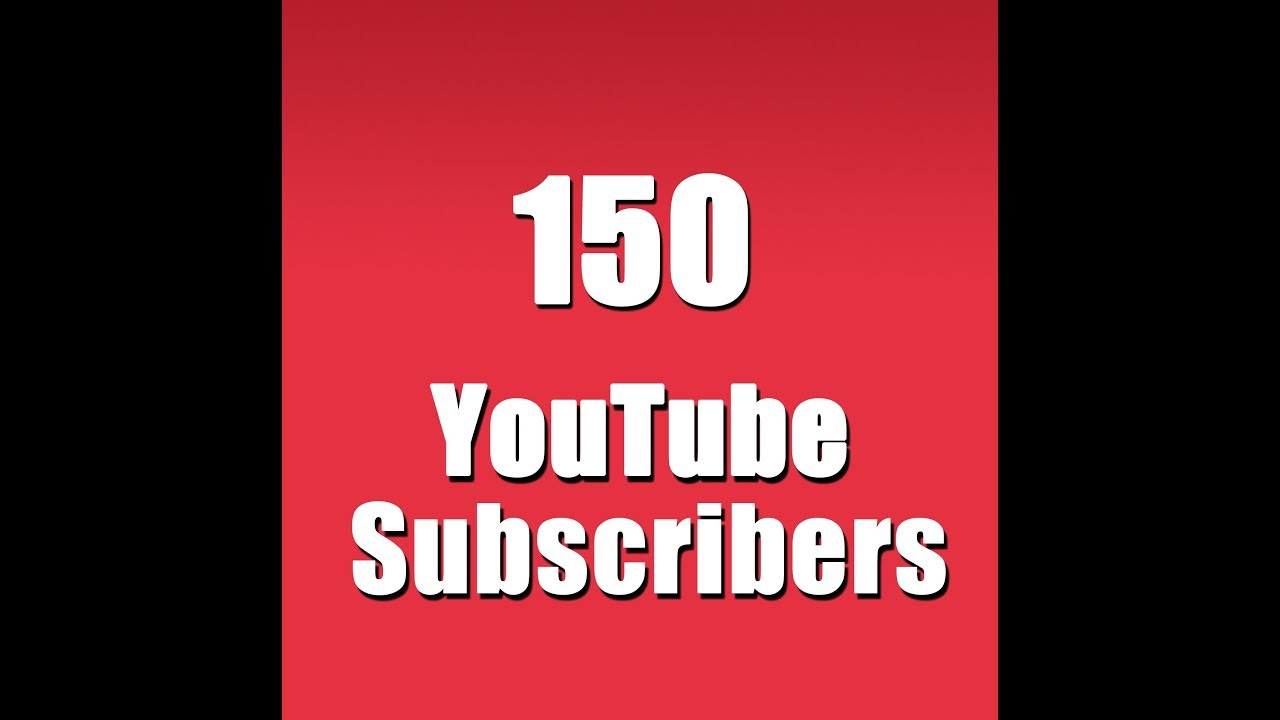Provide 150 youtube real subscribers for