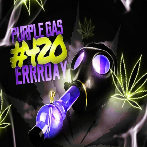 Add your song to the Purple Gas #420Errrday playlist for 1 month with 400+ fans!