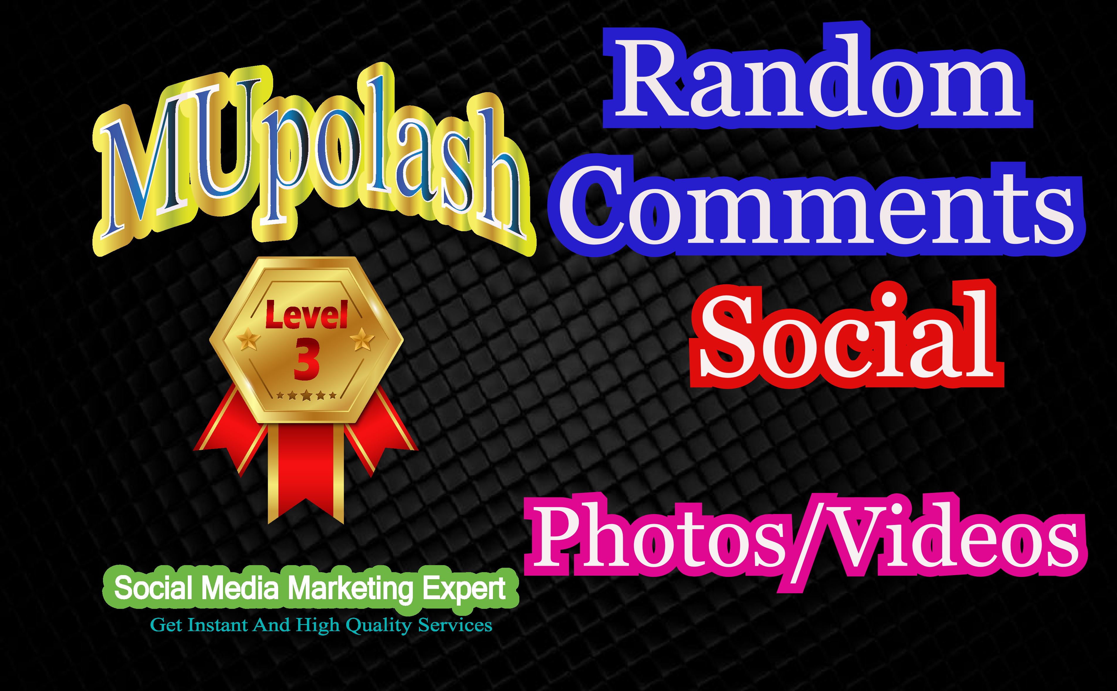 Get Random resposnse On your social Photos/Video/Post deliver within 1 hour.
