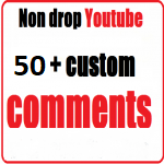 Non drop 50+ Youtube Custom Comments
