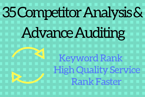 35 Competitor Analysis With Advance Auditing your site