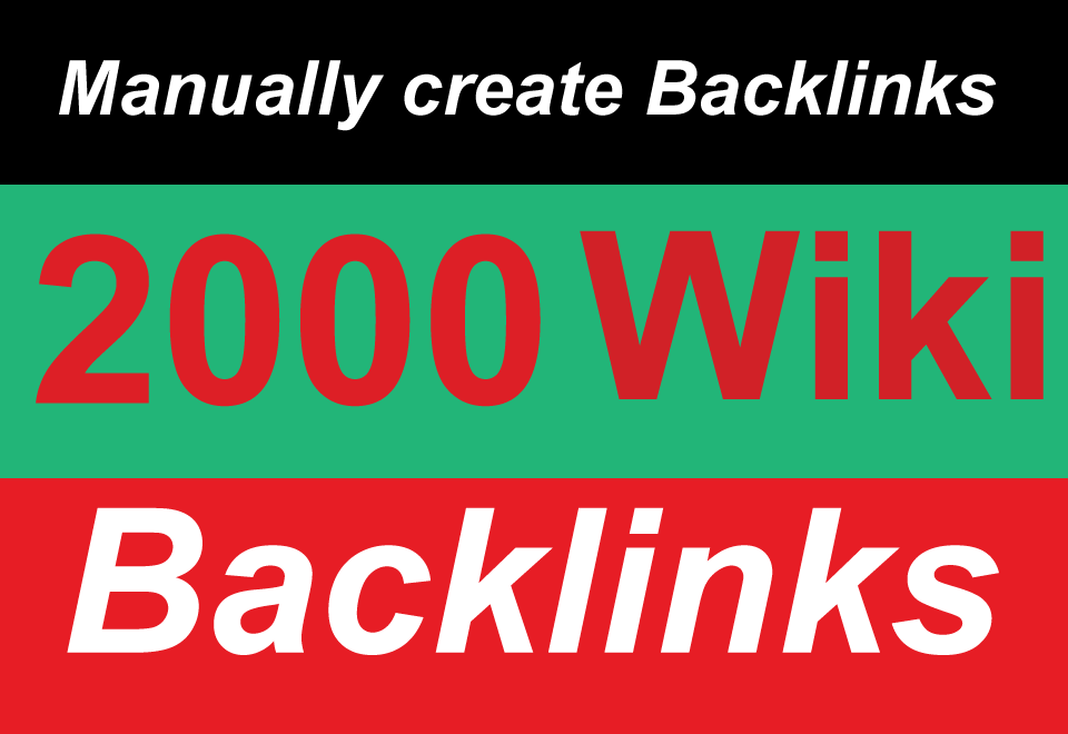 2000 High Quality DA/PA  Manual Wiki Articles  backlinks