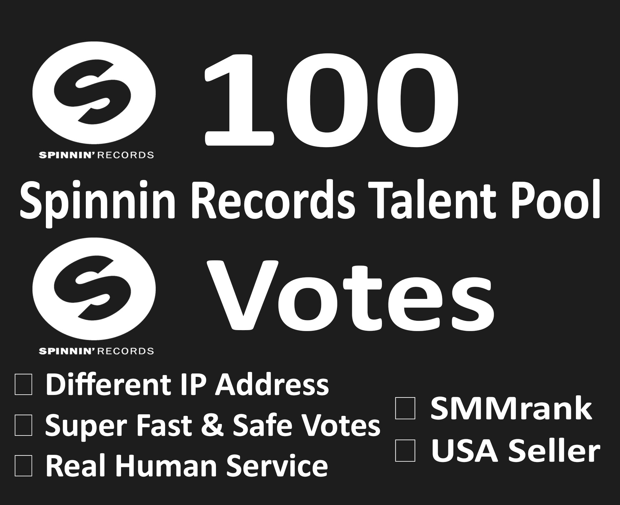 100 Spinnin Records Talent Pool Votes or Comments For Talent Pool Contest