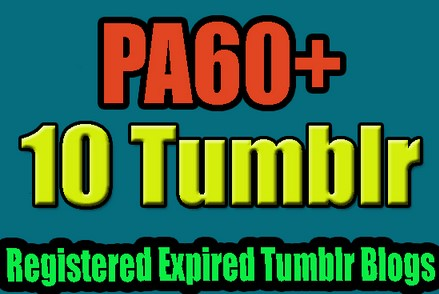 find and register 10 expired tumblr blogs pa60 plus