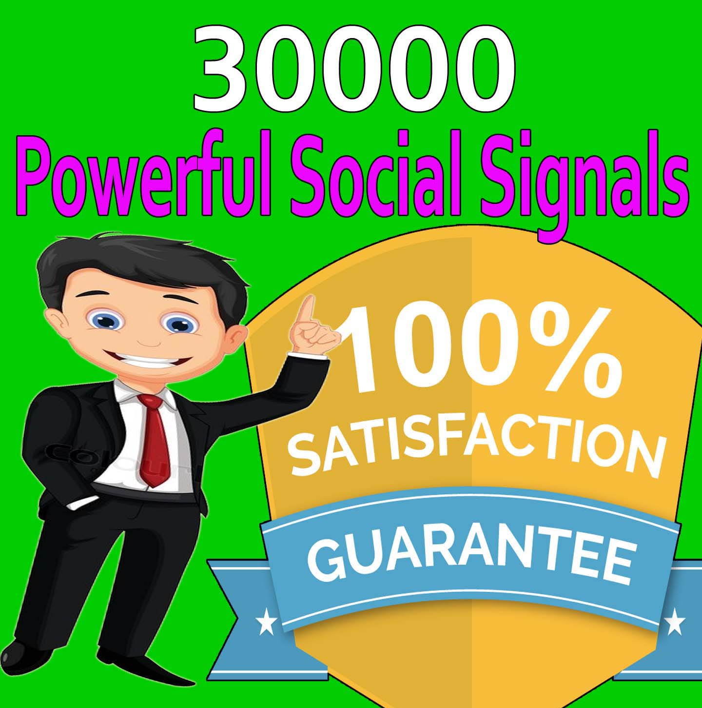Profitable 30,000 Social Signals to increase your website traffic to optimize Google serp