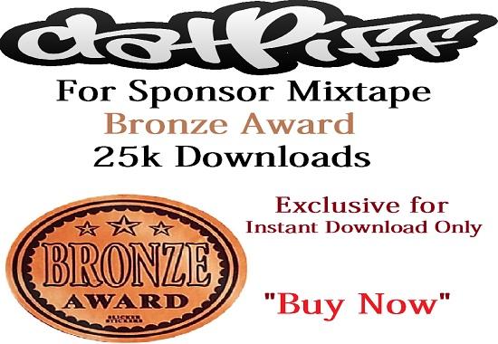 Datpiff Bronze Award for Sponsor Instant Downloads Mixtape