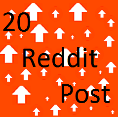 Manually 20 Reddit Post