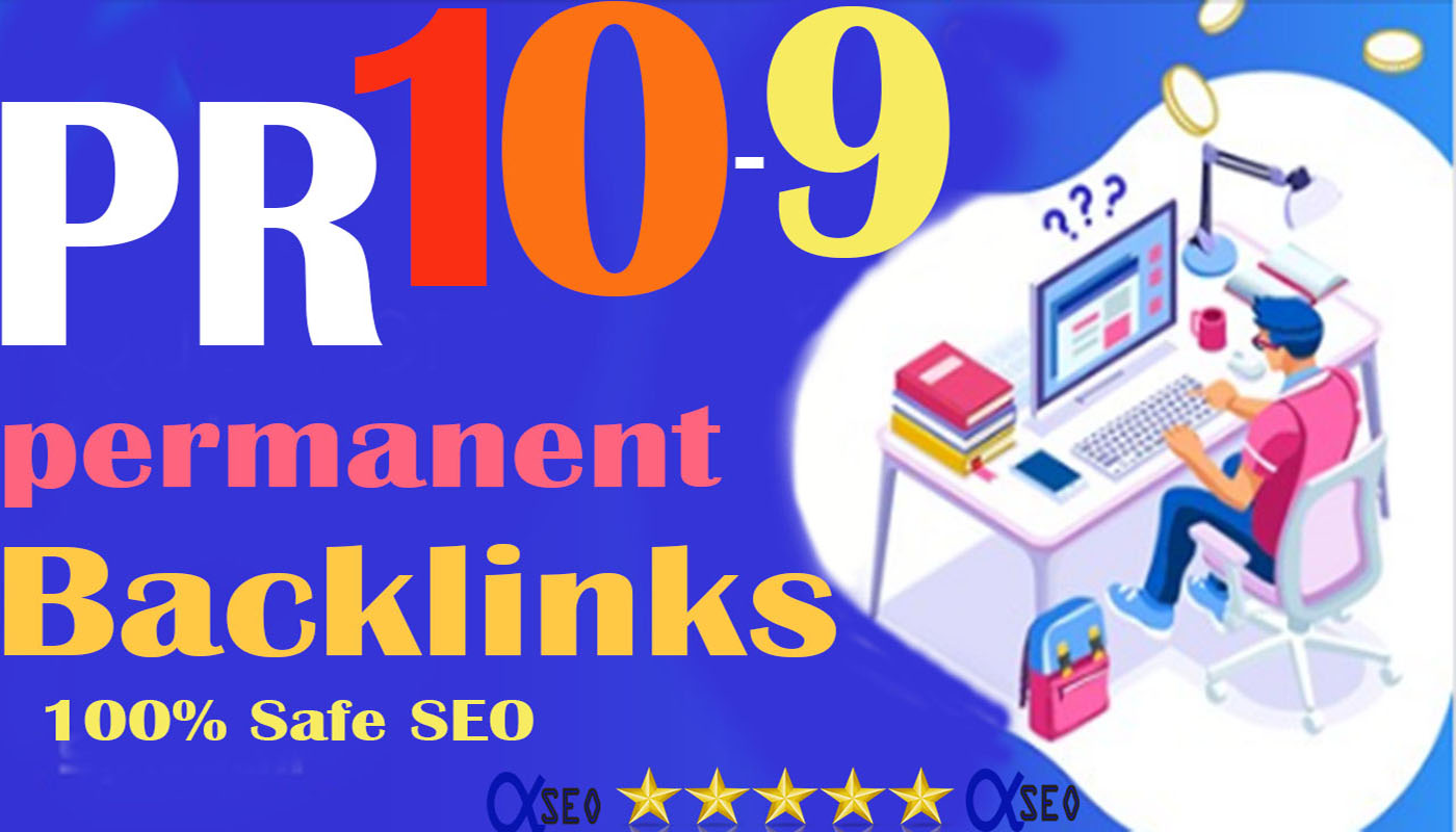Limited Offer! PR10-9 Safe SEO 90+ DA 30 Backlinks Drive to your Google rank