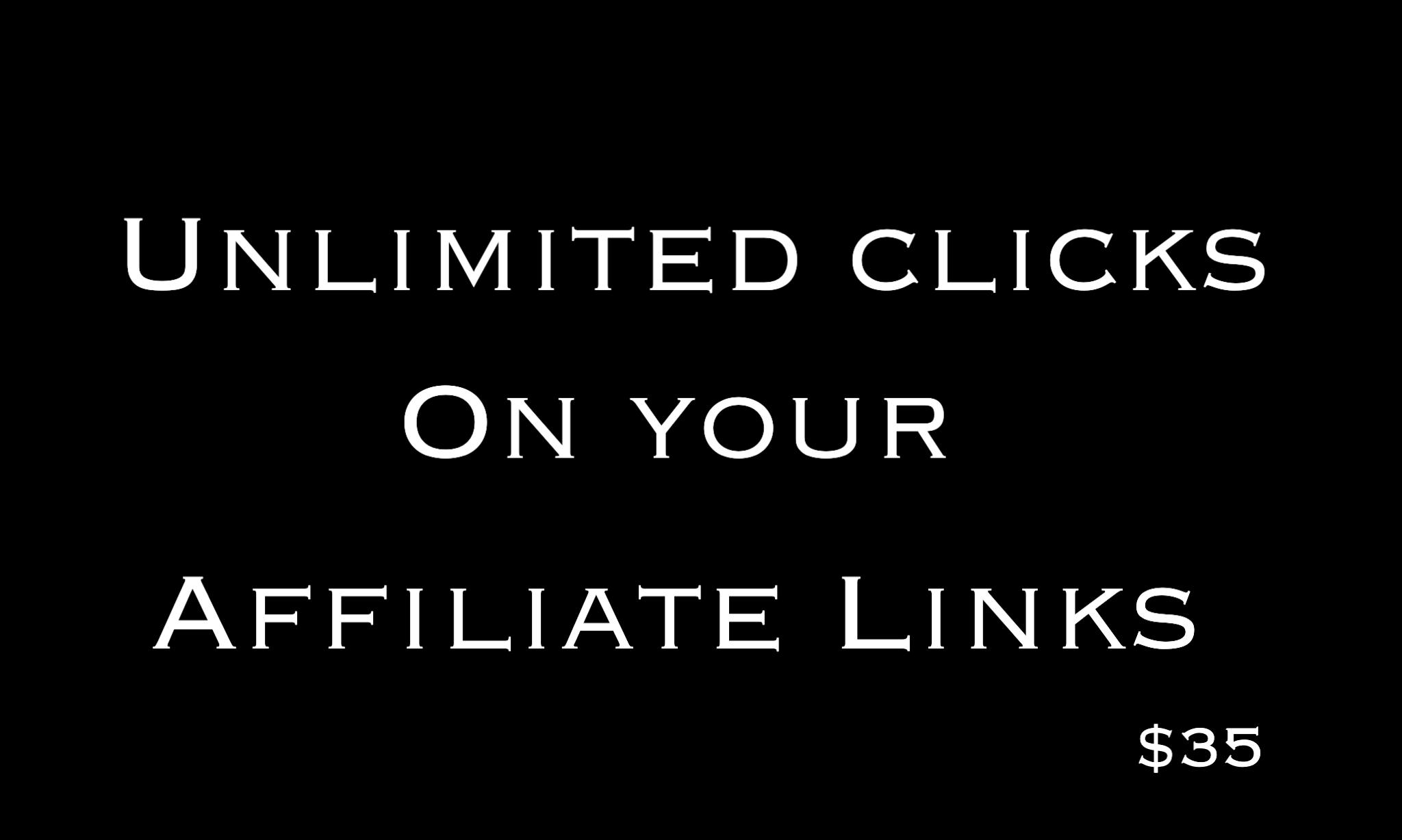 Get Unlimited Clicks On Affiliate Links