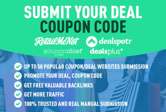 Submit A Coupon Code Or Deal On Up To 35 Popular Deal Sites