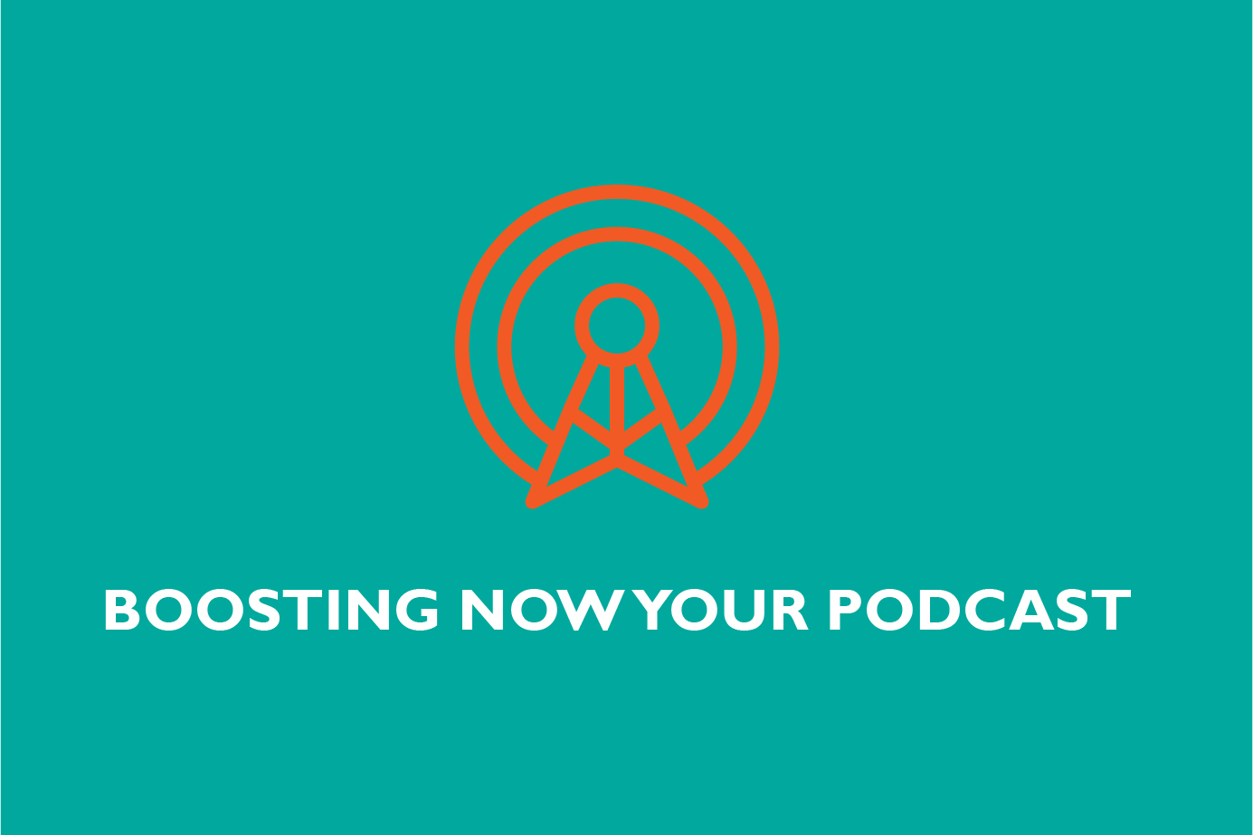 do successfully podcast boosting