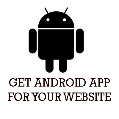Get Android app for your Website