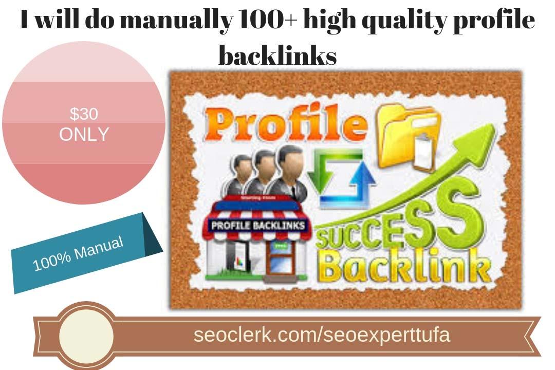do manually 100+ high quality profile backlinks