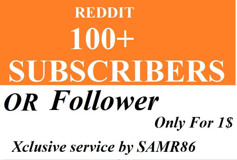 Inastant start 100+ HQ Reddit Subreddit Readers