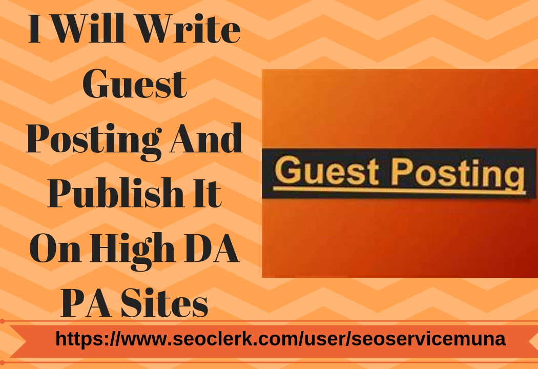 I Will Write 8 Guest Posting In High Da Blogs And Sites Manually